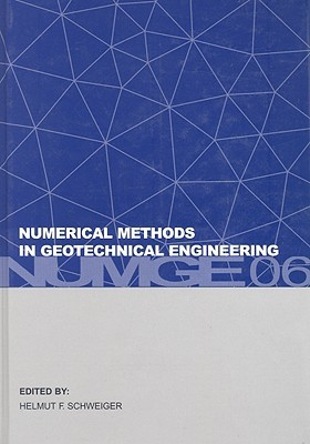 Numerical Methods in Geotechnical Engineering [With CDROM]
