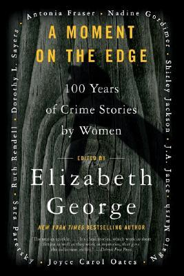 A Moment on the Edge by Elizabeth  George