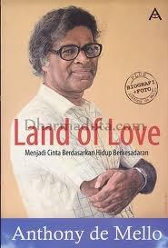 Land of Love: Menjadi Cinta Berdasarkan Hidup Berkesadaran