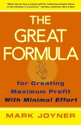 The Great Formula by Mark Joyner