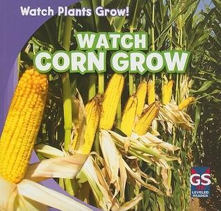 Watch Corn Grow