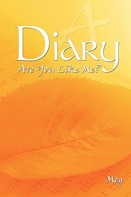 A Diary: Are You Like Me?