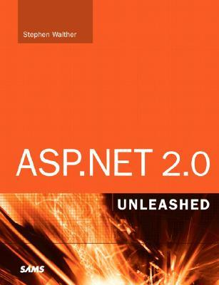 ASP.Net 2.0 Unleashed [With CDROM]