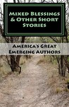 Mixed Blessings & Other Short Stories
