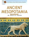 Ancient Mesopotamia (Cultural Atlas For Young People)