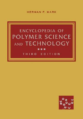 Encyclopedia of Polymer Science and Technology, Part 1