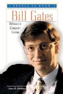 Bill Gates: Billionaire Computer Genius
