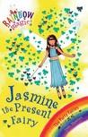 Jasmine the Present Fairy (Rainbow Magic, #21; The Party Fairies, #7)