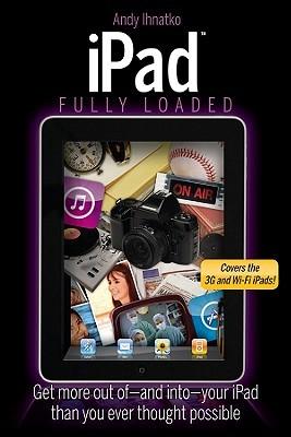 iPad Fully Loaded by Alan Hess