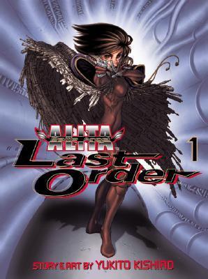 Battle Angel Alita - Last Order : Angel Reborn, Vol. 01