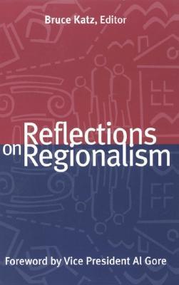 Ebook Reflections on Regionalism by Bruce Katz PDF!
