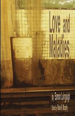 Love And Maladies