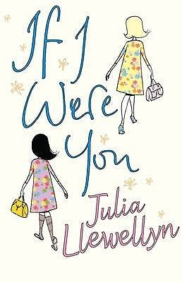 If I Were You by Julia Llewellyn