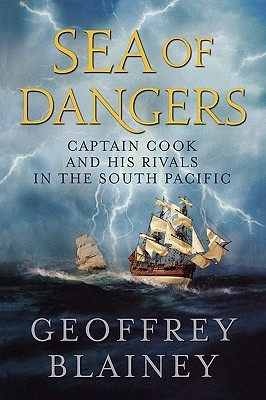 Sea of Dangers: Captain Cook and His Rivals in the South Pacific (ePUB)