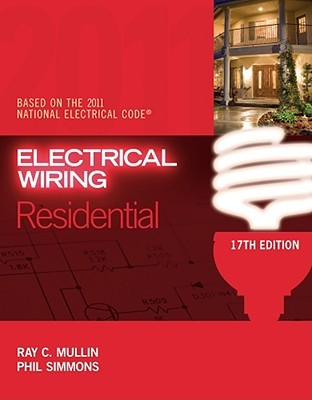 electrical wiring residential by ray c mullin rh goodreads com Electrical Wiring Diagrams For Dummies Residential Wiring For Dummies