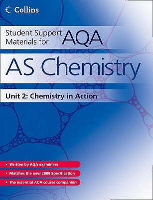 Aqa Chemistry: Chemistry In Action Unit 2