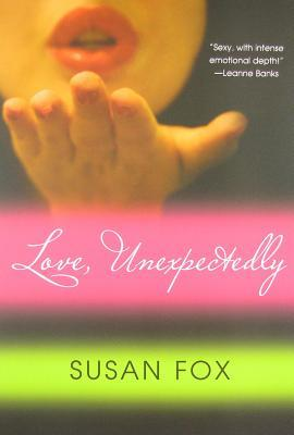 Love, Unexpectedly (Wild Ride To Love #2)