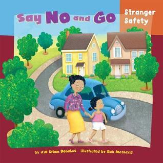 Ebooks Say No and Go: Stranger Safety Download EPUB