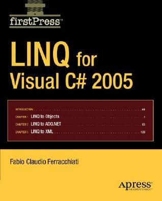 Linq for Visual C# 2005 Descargue el libro gratuito en inglés