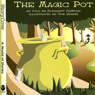 The Magic Pot: Story Cove