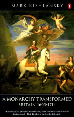 A Monarchy Transformed: Britain, 1603-1714