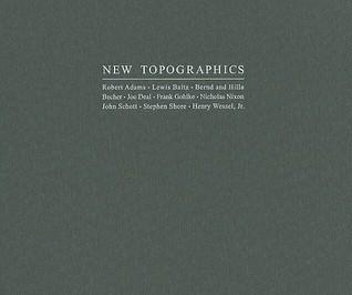 New Topographics by Britt Salvesen