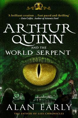 Arthur Quinn and the World Serpent (Father of Lies Chronicles, #1)