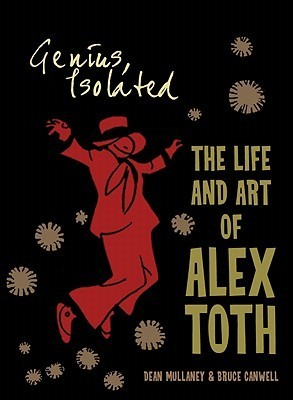 Genius, Isolated: The Life and Art of Alex Toth