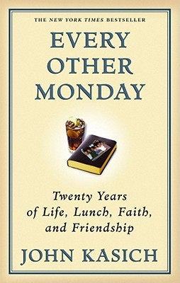 Every Other Monday by John Kasich
