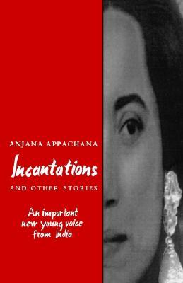 Incantations and Other Stories