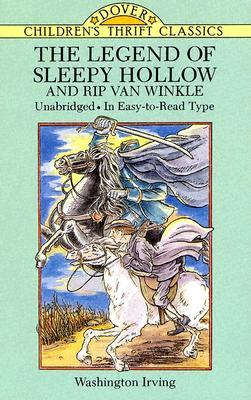 The Legend of Sleepy Hollow and Rip Van Winkle by Bob Blaisdell