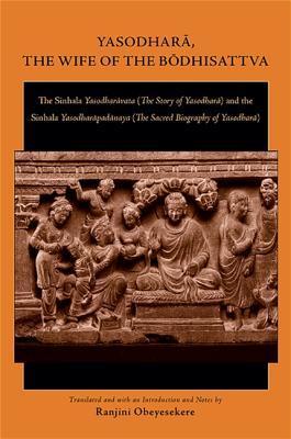 Yasodhara, the Wife of the Bodhisattva by Yasodharavata English