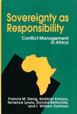 Sovereignty as Responsibility: Conflict Management in Africa Descargar audio libro en espanol