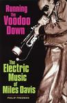 Running the Voodoo Down by Phil Freeman