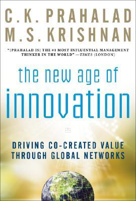 The New Age of Innovation by C.K. Prahalad