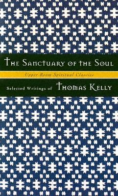 The Sanctuary of the Soul: Selected Writings