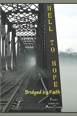 Hell to Hope: Bridged by Faith