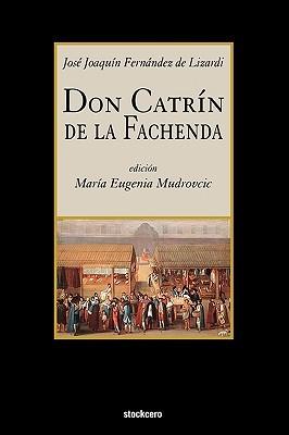 Don Catrín de la Fachenda