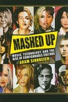 Mashed Up: Music,...