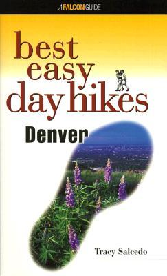 Best Easy Day Hikes Denver (Best Easy Day Hikes Series)