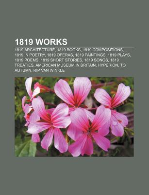 1819 Works: Ode to a Nightingale, John Keats's 1819 Odes, Ode to Psyche, Ode to the West Wind, Ode on Melancholy, the Calendar of
