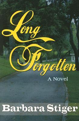 Long Forgotten