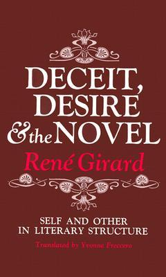 Deceit, Desire and the Novel: Self and Other in Literary Structure