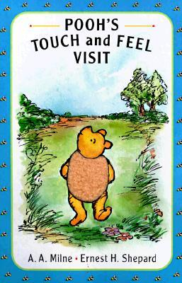 Pooh's Touch and Feel Visit: A Pooh Texture Book