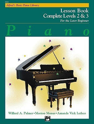 Alfred's Basic Piano Library Lesson Book Complete, Bk 2 & 3: For the Later Beginner