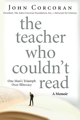 the-teacher-who-couldn-t-read-one-man-s-triumph-over-illiteracy
