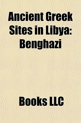 Ancient Greek Sites in Libya: Benghazi