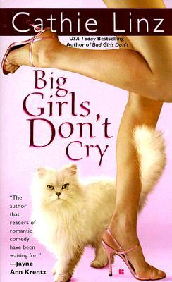Big Girls Don't Cry (Girls Do Or Don't, #3)