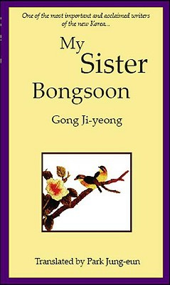 My Sister, Bongsoon by Gong Jiyoung