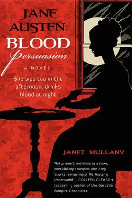 Blood Persuasion (Immortal Jane Austen, #2)